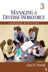 Managing a Diverse Workforce by Gary N. Powell