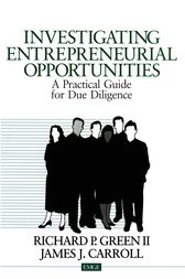 Investigating Entrepreneurial Opportunities by Richard P. Green