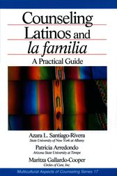 Counseling Latinos and la familia by Azara L. (Lourdes) Santiago-Rivera