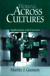Working Across Cultures by Martin J. Gannon