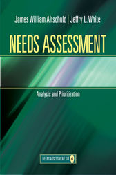 Needs Assessment by James W Altschuld