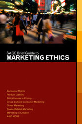 SAGE Brief Guide to Marketing Ethics by SAGE Publications