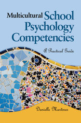 Multicultural School Psychology Competencies by Danielle L. Martines