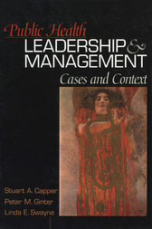 Public Health Leadership and Management by Stuart A. Capper