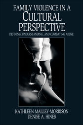 Family Violence in a Cultural Perspective by Kathleen M. Malley-Morrison