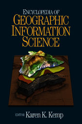 Encyclopedia of Geographic Information Science by Karen Kemp