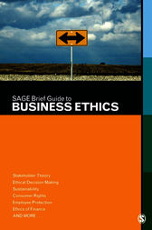 SAGE Brief Guide to Business Ethics by SAGE Publishing