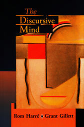 The Discursive Mind by Rom Harré