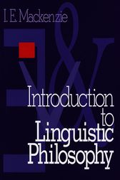 Introduction to Linguistic Philosophy by Ian E. Mackenzie