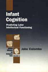 Infant Cognition by John Colombo