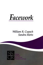 Facework by William R. Cupach
