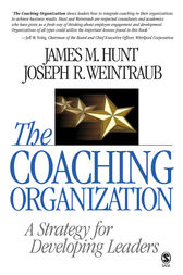 The Coaching Organization by James M. Hunt