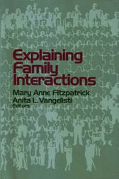 Explaining Family Interactions by Mary Anne Fitzpatrick