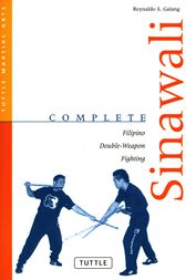 Complete Sinawali by Reynaldo S. Galang