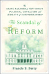 The Scandal of Reform by Francis S. Barry