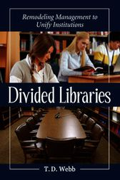 Divided Libraries by T.D. Webb