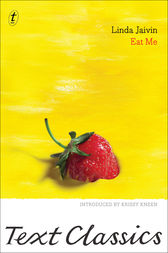 Eat Me: Text Classics by Linda Jaivin