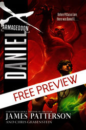 Daniel X: Armageddon - FREE PREVIEW EDITION (The First 9 Chapters) by James Patterson