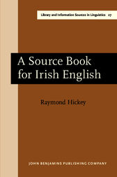 A Source Book for Irish English by Raymond Hickey