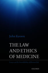 The Law and Ethics of Medicine by John Keown