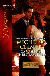 Caroselli's Christmas Baby by Michelle Celmer