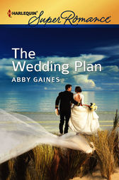 The Wedding Plan by Abby Gaines