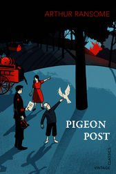 Pigeon Post by Arthur Ransome