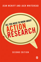 All You Need to Know About Action Research by Jean McNiff