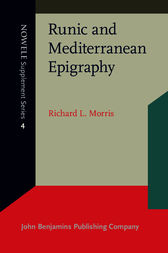 Runic and Mediterranean Epigraphy by Richard L. Morris