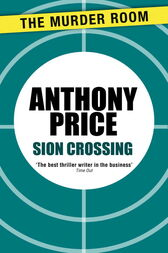 Sion Crossing by Anthony Price