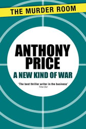 A New Kind of War by Anthony Price