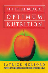 The Little Book Of Optimum Nutrition by Patrick Holford