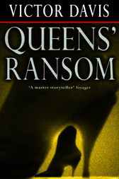 Queens' Ransom by Victor Davis