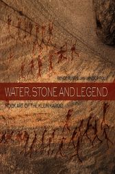 Water, Stone and Legend by Renée Rust
