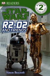 Star Wars R2 D2 and Friends by DK