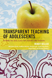 Transparent Teaching of Adolescents by Mindy Keller-Kyriakides