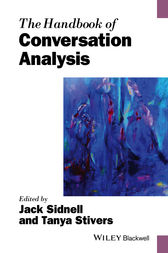 The Handbook of Conversation Analysis by Jack Sidnell