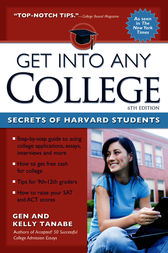 Get Into Any College by Gen Tanabe