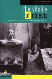 The Vitality of Objects by Joseph Scalia