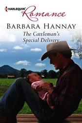 The Cattleman's Special Delivery by Barbara Hannay