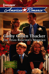 The Texas Rancher's Marriage by Cathy Gillen Thacker