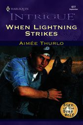 When Lightning Strikes by Aimee Thurlo