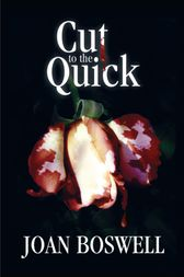 Cut to the Quick by Joan Boswell