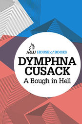 A Bough in Hell by Dymphna Cusack