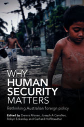 Why Human Security Matters by Dennis Altman
