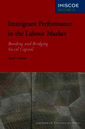 Immigrant Performance in the Labour Market by Bram Lancee