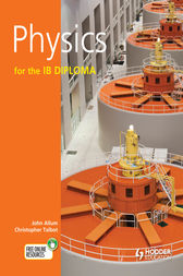 Physics for the IB Diploma by John Allum