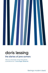 The Diaries of Jane Somers by Doris Lessing