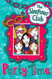Party Time (The Sleepover Club) by Fiona Cummings