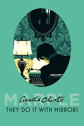 They Do It With Mirrors (Miss Marple) by Agatha Christie